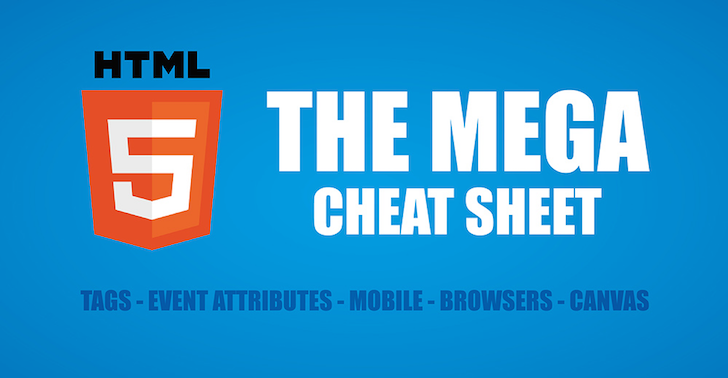 the-html-5-mega-cheat-sheet