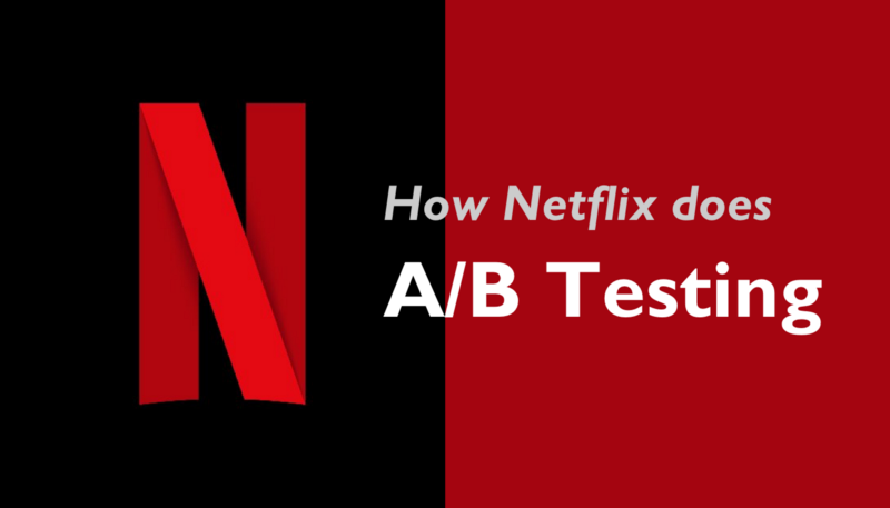 https://uxdesign.cc/how-netflix-does-a-b-testing-87df9f9bf57c#.4p0kaz1hj